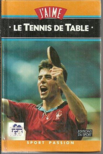 J'aime le tennis de table