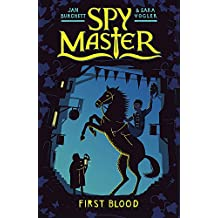 First Blood: Book 1 (Spy Master)