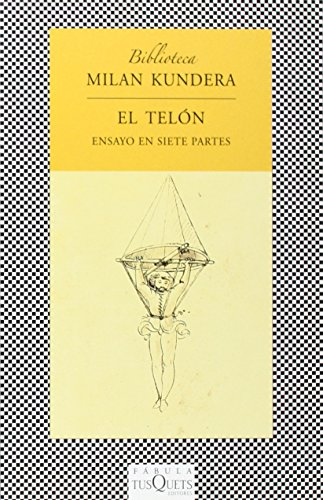El telón: Ensayo en siete partes (FÁBULA) por Milan Kundera