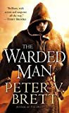 The Warded Man: Book One of The Demon Cycle