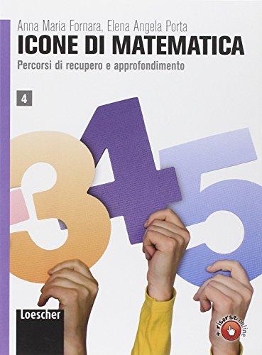 Icone di matematica. Per i Licei e gli Ist. magistrali. Con espansione online: 4