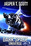 Dark Space Universe (Book 1) by Jasper T. Scott