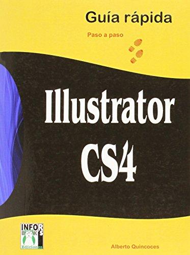Ilustrator cs4 guia rapida por Alberto Quincoces Buendia