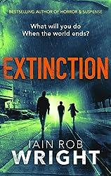 Extinction: An Apocalyptic Horror Novel (Hell on Earth Book 3)