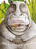 Le grand livre des animaux géants - Le petit livre des animaux minuscules