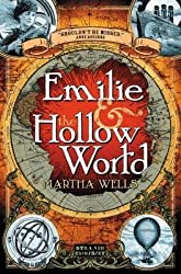 [{ Emilie & the Hollow World By Wells, Martha ( Author ) Apr - 02- 2013 ( Paperback ) } ]