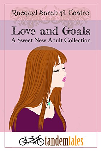 Love and Goals: A Sweet New Adult Collection (English Edition)