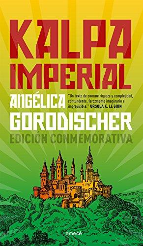 Kalpa Imperial por Angélica Gorodischer