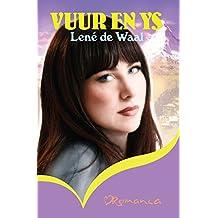 Vuur en ys (Afrikaans Edition)