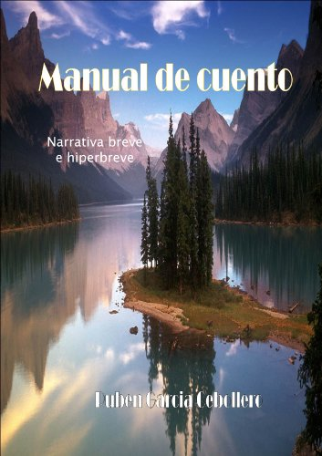 Manual de cuento. Narrativa breve e hiperbreve (Spanish Edition)