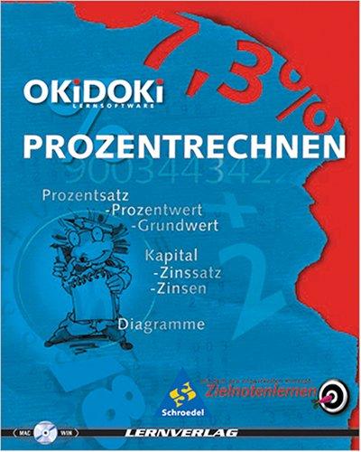 Okidoki- Lernsoftware. Prozentrechnen. Ab 7. Klasse. CD- ROM für Windows 3.1/95/98/MacOS ab 7.1. Prozentsatz, Prozentwert, Grundwert, Zinsrechnung, Diagramme