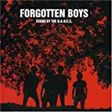 Songtexte von Forgotten Boys - Stand By The D.A.N.C.E