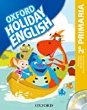 Holiday English 2º Primaria: Pack Spanish 3rd Edition (Holiday English Third Edition) - 9780194546294