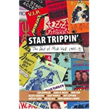 Star Trippin': The Best of Mick Wall 1985-91