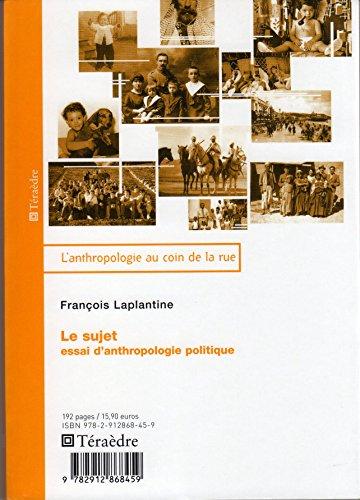 Le sujet : Essai d'anthropologie politique