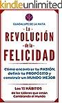 La Revoluci�n de la Felicidad: C�mo e...