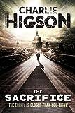 The Sacrifice: An Enemy Novel (Enemy Novel, An) by Charlie Higson (2013-06-11)