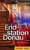 Endstation Donau: Ein Wien-Krimi (Katharina Kafka & Orlando-Krimis 4)