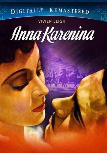 Anna Karenina - Digitally Remastered by Vivien Leigh