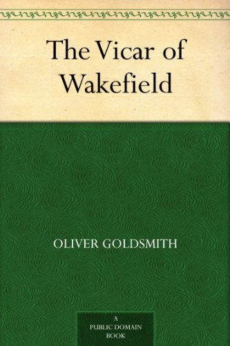The Vicar of Wakefield (English Edition)