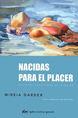 Nacidas Para El Placer (Delicatessen) por Mireia Darder