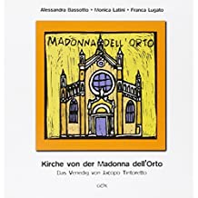 Kirche von der Madonna dell'Orto. Das Venedig von Jacopo Tintoretto (Venezia in piccolo)