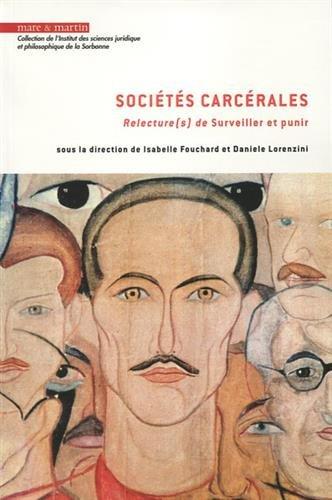 Socits carcrales: Relecture(s) de Surveiller et punir