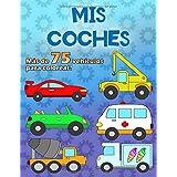 MIS COCHES: Un gran libro para colorear para los fanáticos del coche de 2 a 6 años, más de 75 autos en 100 páginas, en format