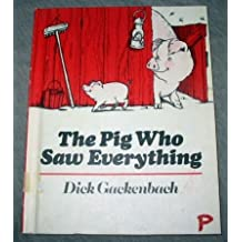 The Pig Who Saw Everything