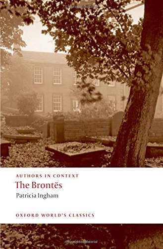the-brontes-authors-in-context-oxford-worlds-classics