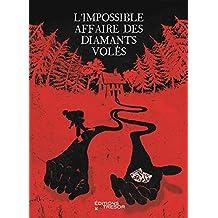 L'impossible affaire des diamants volés