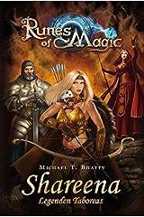Runes of Magic, Bd. 1: Shareena Taschenbuch