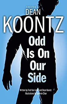 Odd is on Our Side (Odd Thomas graphic novel) by [Koontz, Dean, Lente, Fred Van]