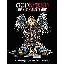 GodSpeed: The Kurt Cobain Graphic