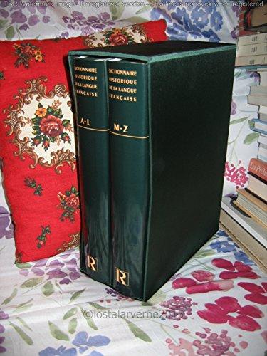 Dictionnaire Historique de la Langue Française (2 volumes Reliés sous Coffret)