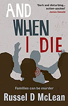 And When I Die by [McLean, Russel D]