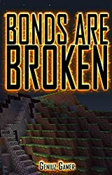Bonds Are Broken (PLAYING THE GAME Series > Book 4) (English Edition)