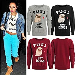 Women Long Sleeve Pugs Not Drugs Sweatshirt. UK 8-14