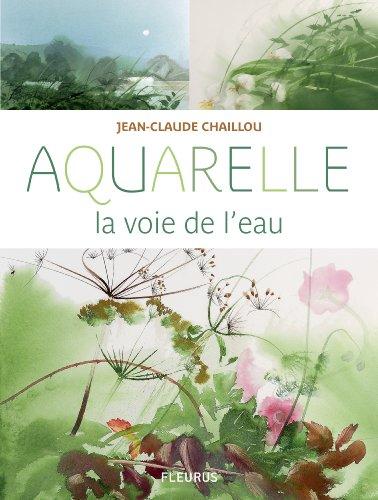 Aquarelle la voie de l'eau par Jean-Claude Chaillou