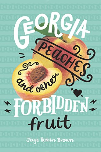 Georgia Peaches and Other Forbidden Fruit (English Edition ...