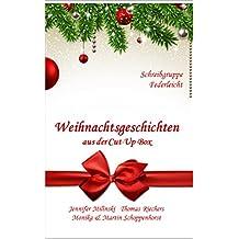 Weihnachtsgeschichten aus der Cut-Up-Box: Schreibgruppe Federleicht