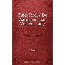 Zuid-Tirol / De Aarde en haar Volken, 1907