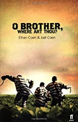 Oh Brother, Where Art Thou? (Faber and Faber Screenplays)