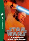 Star wars 03 - Biographie d'Obi-Wan Kenobi