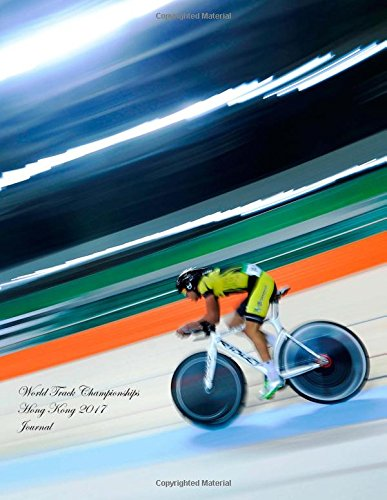 World Track Championships Hong Kong 2017 Journal