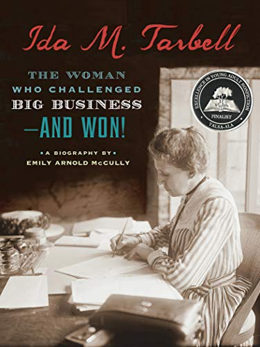 Ida M  Tarbell: The Woman Who Challenged Big Business-and Won!