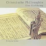 Chinesische Philosophie: Eine Einführung