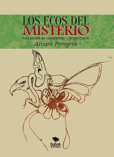 Descargar Libro Los ecos del misterio de Alvaro Peregrin Elosegui