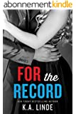 For the Record (The Record Series Book 3) (English Edition)