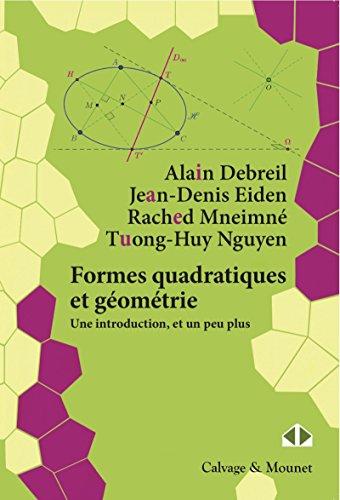 Formes quadratiques et gomtrie: Une introduction, et un peu plus